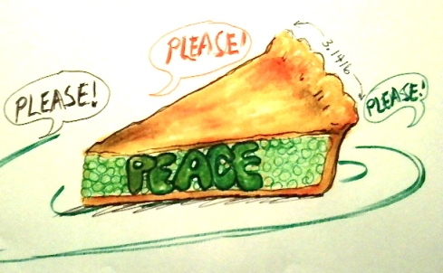"Their pleas were ""Please!  Give us some Peace Peas Pie!"""