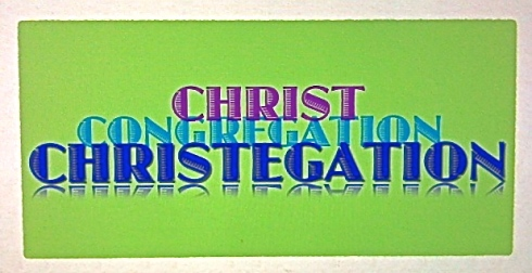 Christ+Congregation=Christegation